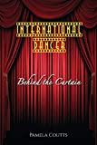 International Dancer: Behind the Curtain