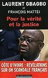 Pour la vérité et la justice - Editions du Moment - 26/06/2014