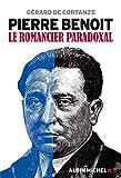 Pierre Benoit - Le romancier paradoxal
