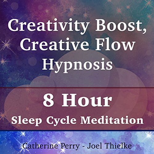Creativity Boost, Creative Flow Hypnosis audiobook cover art