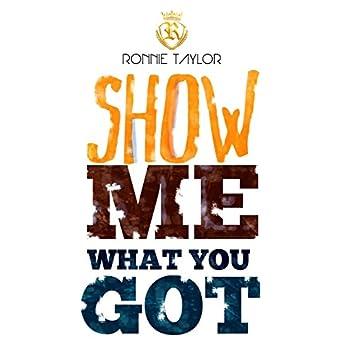 Show Me What You Got - Single