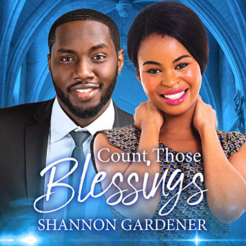 Count Those Blessings Audiobook By Shannon Gardener, African American Club cover art