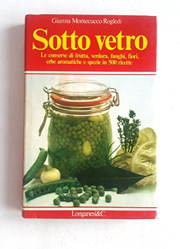 Sotto vetro Frutta, verdura, funghi, fiori, erbe aromatiche e spezie (stampa 1977)