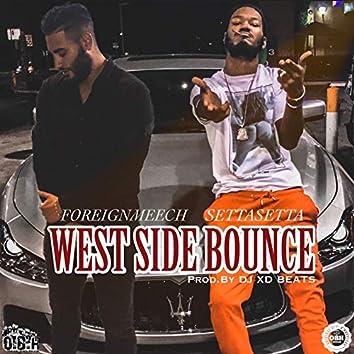 West Side Bounce