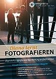 Diana lernt Fotografieren - Gunther Wegner