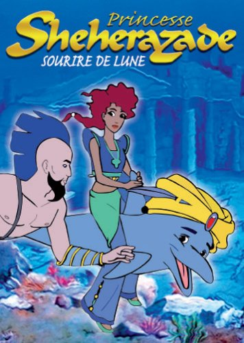 Princesse Sheherazade - Sourire de Lune (französisch)
