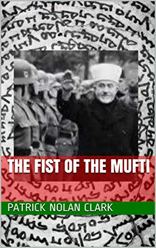 The Fist of the Mufti (Central Intelligence Group Book 3) (English Edition)
