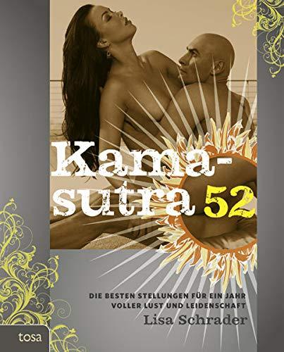 Kamasutra 52: Die besten Stellungen für ein Jahr voller Lust und Leidenschaft