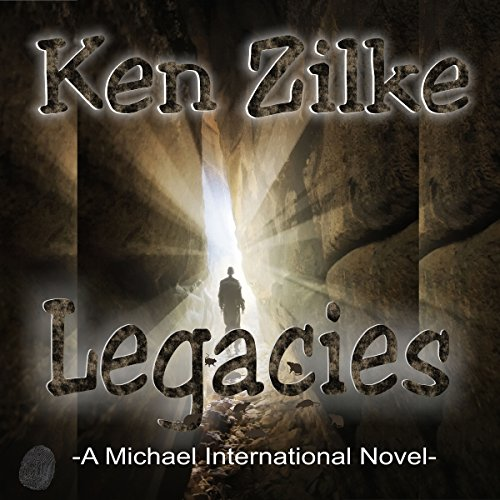 Legacies: A Michael International Novel audiobook cover art