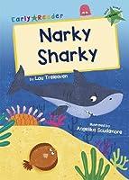 Narky Sharky: (Green Early Reader)