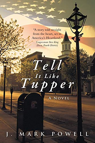 Tell It Like Tupper: A Novel