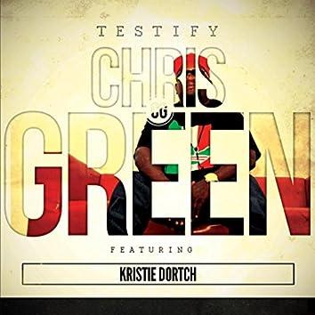 Testify (feat. Kristie Dortch)