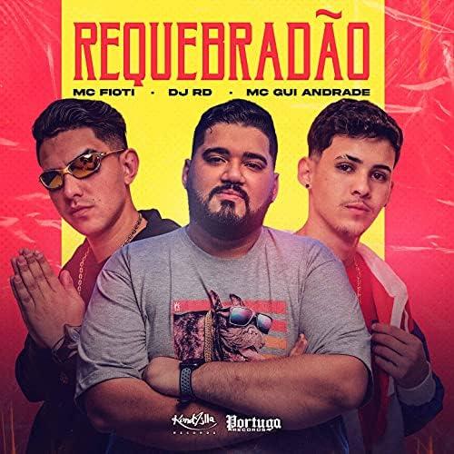 DJ RD, MC Fioti & MC Gui Andrade