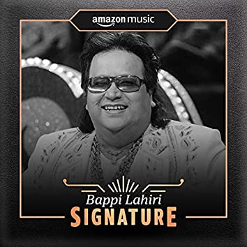 Bappi Lahiri: Signature