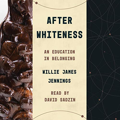 After Whiteness: An Education in Belonging cover art