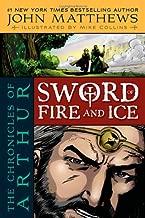 The Chronicles من Arthur: سيف من Fire And Ice
