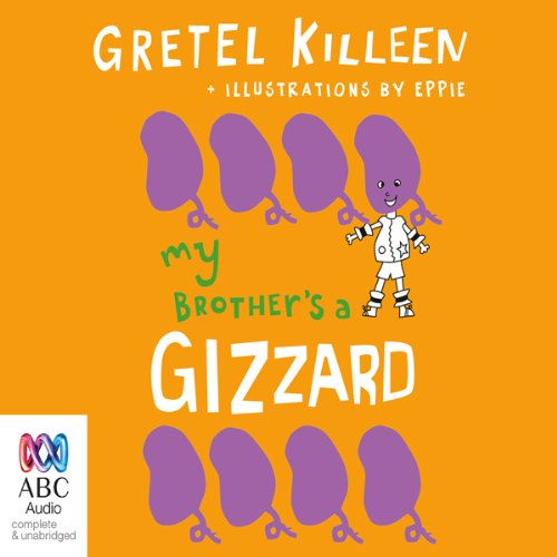 My Brother's A Gizzard audiobook cover art