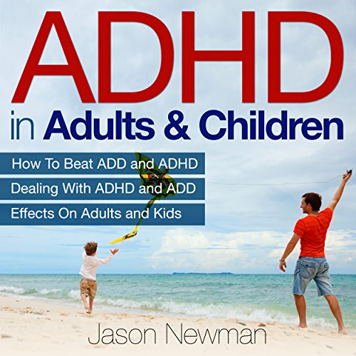 ADHD in Adults & Children cover art