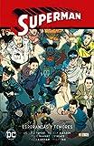 Superman Vol. 06: Esperanzas y Temores (Superman Saga - Renacido Parte 3)