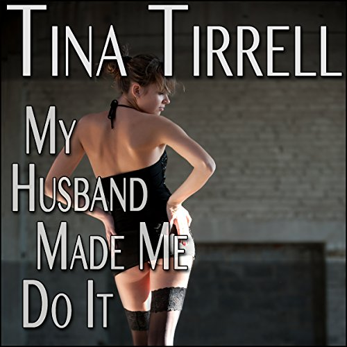 My Husband Made Me Do It audiobook cover art