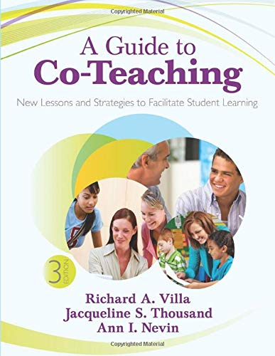 A Guide To Co Teaching New Lessons And Strategies To Facilitate Student Learning