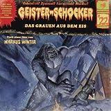 Geister-Schocker – Folge 22: Das Grauen aus dem Eis