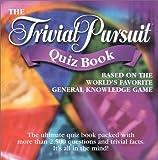 Trivial Pursuit Quiz Book