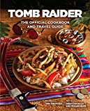 TOMB RAIDER OFF COOKBOOK & TRAVEL GUIDE HC (Gaming)