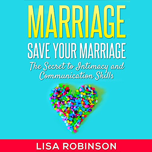 Marriage: Save Your Marriage audiobook cover art