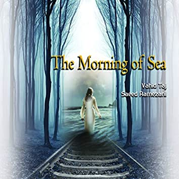 The Morning of Sea