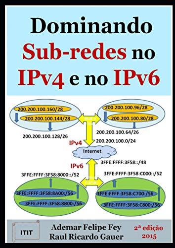 Dominando Sub-redes no IPv4 e no IPv6