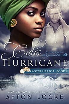 Cali's Hurricane (Oyster Harbor Book 4) by [Afton Locke]
