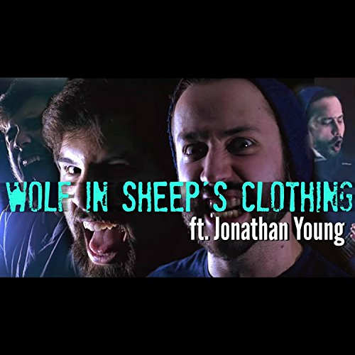 Wolf in Sheep's Clothing (feat. Jonathan Young) [Explicit]