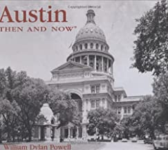 Austin Then and Now (Then & Now)