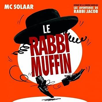 Le Rabbi Muffin (Extrait de la comédie musicale : Les aventures de Rabbi Jacob)