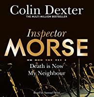 Death is Now My Neighbour (Inspector Morse Mysteries)