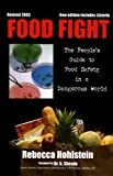 Food Fight: The People's Guide t...