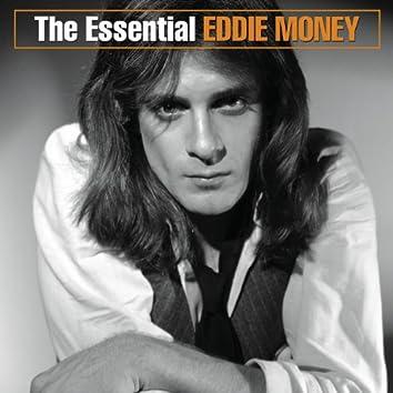The Essential Eddie Money