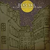 Songtexte von Deas Vail - All the Houses Look the Same