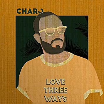 Love Three Ways
