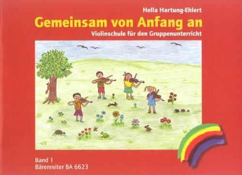 Gemeinsam von Anfang an. Violinschule 1