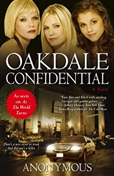Oakdale Confidential by [Anonymous]
