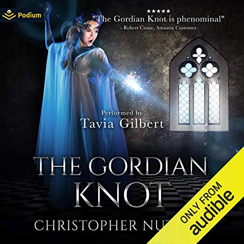 The Gordian Knot Audiobook By Christopher G. Nuttall cover art