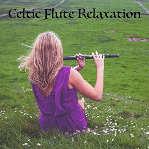 Celtic Flute Relaxation