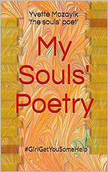 My Souls' Poetry: #GirlGetYouSomeHelp by [yvette mozayik 'the souls' poet']