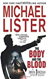 The Body and the Blood (John Jordan Mysteries, Band 4) - Michael Lister