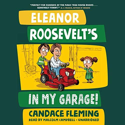 Eleanor Roosevelt's in My Garage! cover art