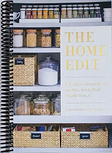 The Home Edit: A Guide to Organizing and Realizing Your House Goals (Includes Refrigerator Labels) Spiral bound