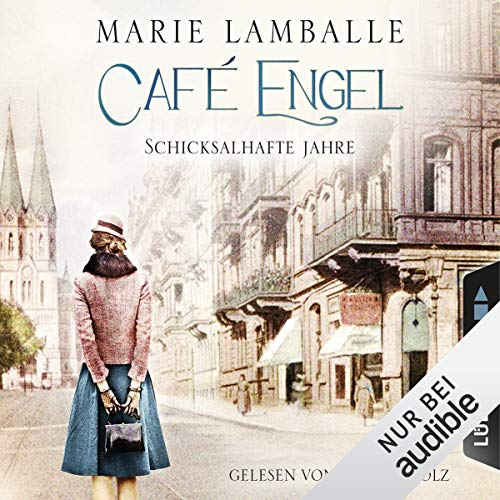 Schicksalhafte Jahre     Café Engel 2              Autor:                                                                                                                                 Marie Lamballe                               Sprecher:                                                                                                                                 Irina Scholz                      Spieldauer: 17 Std. und 43 Min.     Noch nicht bewertet     Gesamt 0,0