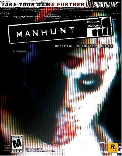 Manhunt? Official Strategy Guide
